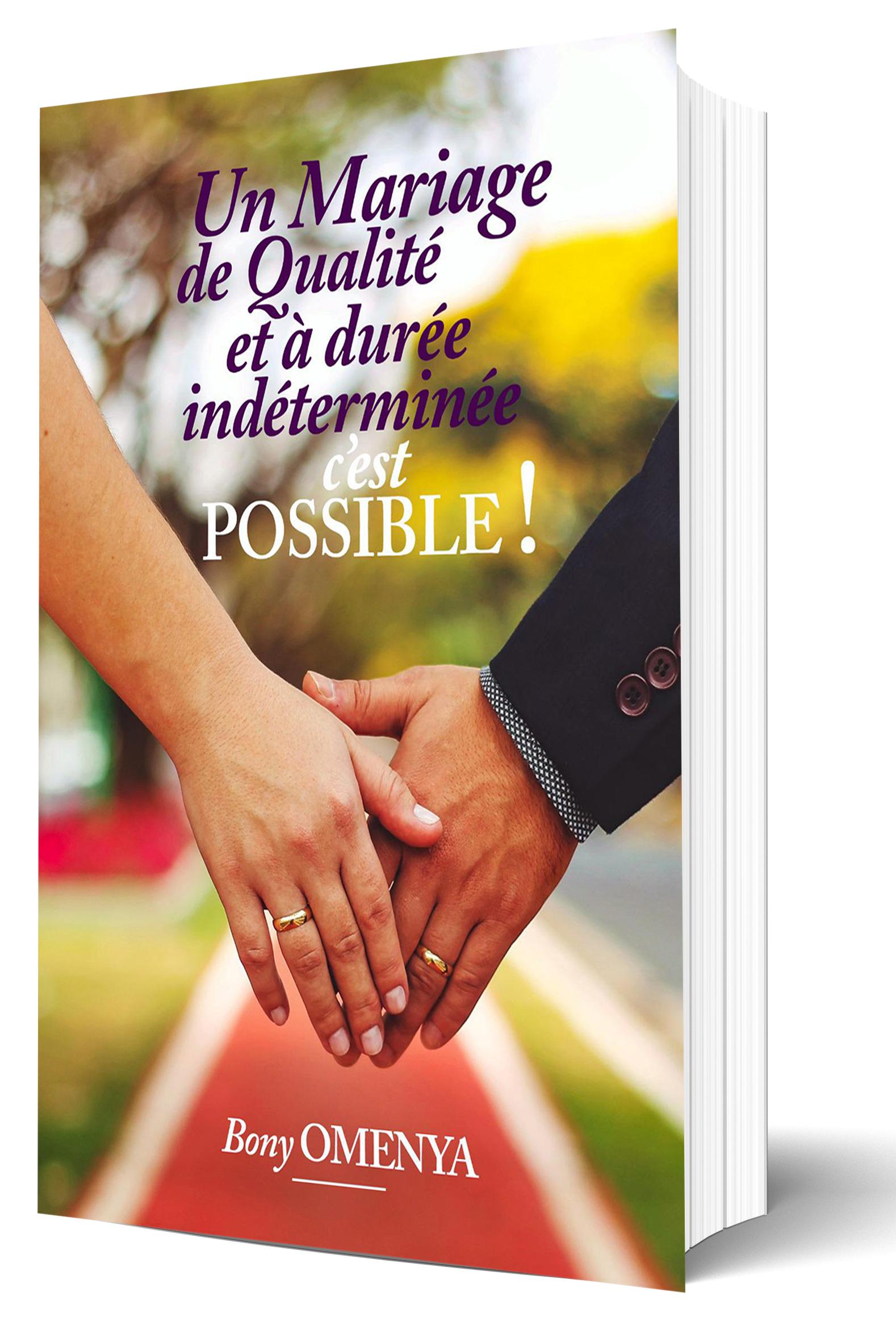 Bon Omenya - Un mariage de qualité et à durée indéterminée, c\'est possible !