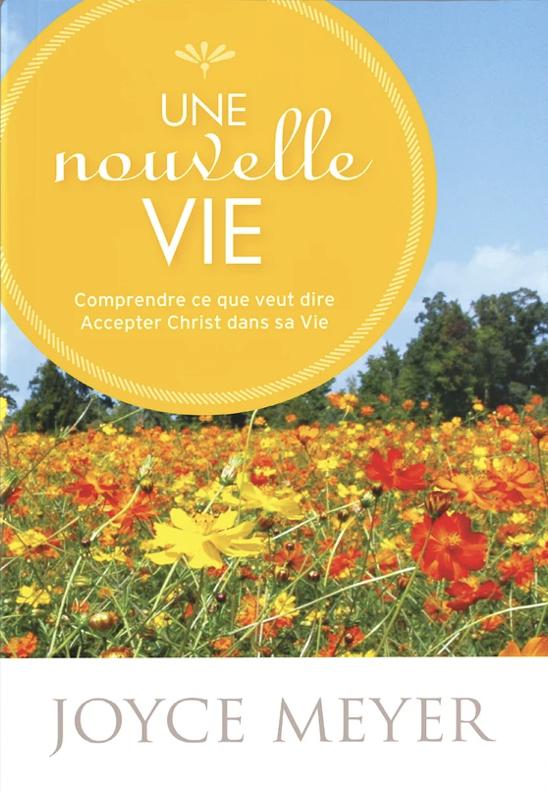 Joyce Meyer - Une nouvelle vie (eBook)
