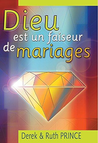 Derek & Ruth Prince - Dieu est un faiseur de mariages