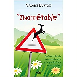 Valérie Burton - Inarrêtable