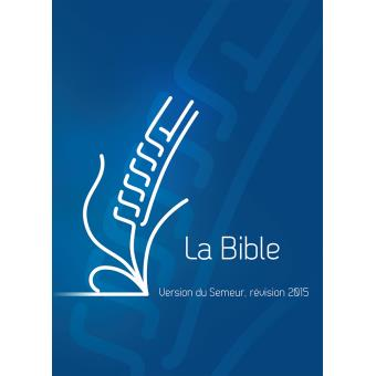 La Bible - Version du Semeur, révision 2015