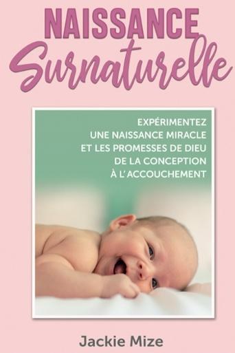 Jackie Mize - Naissance Surnaturelle