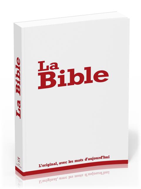 La Bible - Avec les mots d\\\'aujourd\\\'hui 2019
