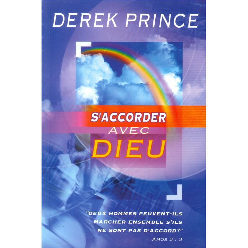 Derek Prince - S\\\\\\\'accorder avec Dieu